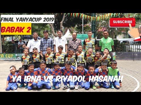 Final yahyacup 2019 - Ya Ibna Vs Riyadol Hasanah (babak 2)