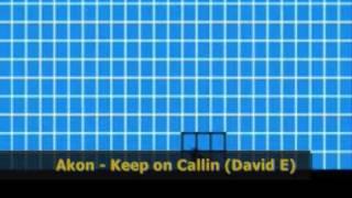 Akon - Keep on calling (David E remix)