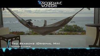 Talamanca & Vitodito - Two Seasons (Original Mix) [Music Video] [Encanta]