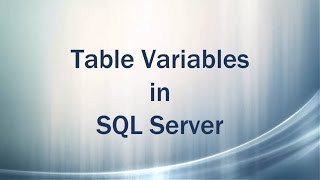 Table Variables in SQL Server (Pound Tables)