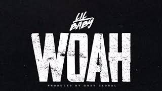 Lil Baby  Woah (Official Audio) My Turn