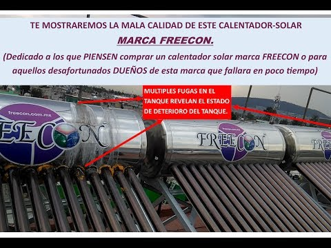 Multiples Fugas en calentador solar FREECON. Explicacion y Solucion a las fugas