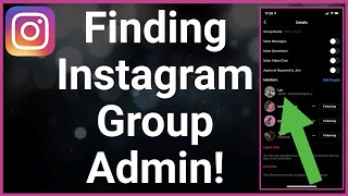 How To Find Instagram Group Admin