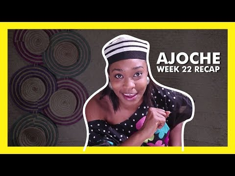 AJOCHE Africa Magic Series | Week 22 Recap