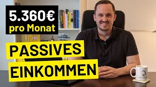 Passives Einkommen 2021 - Wie ich 5.360€/Monat generiere (5 Arten)