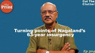 Nagaland: India's longest & bloodiest insurgency, complex 6-decade battle in war & peace