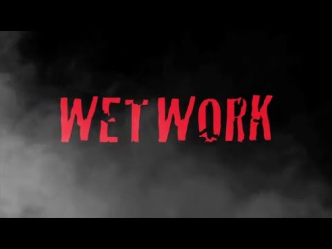 """The """"WETWORK"""" Teaser"""