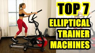 TOP 7: Best Elliptical Trainer Machine for Home 2020 | Weight loss is very simple at home
