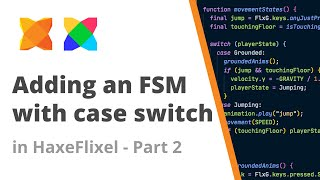 29. Adding a finite state machine (FSM) to a HaxeFlixel sprite - Part 2 - using switch case and enums