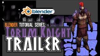 UPBGE/Blender tutorial series: Torum Knight trailer