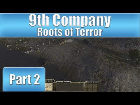 9th Company: Roots Of Terror - Part 2