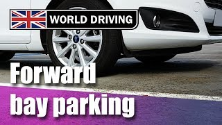 How To Do Forward Bay Parking - Easy Tips - 2020 UK Driving Test Manoeuvres