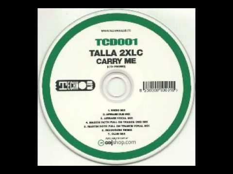 Talla 2XLC - Carry Me (Airbase Dub Mix)