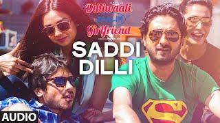 'Saddi Dilli' FULL AUDIO Song | Millind Gaba   - YouTube