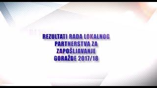 Rezultati rada lokalnog partnerstva za zapošljavanje Goražde 2017/18