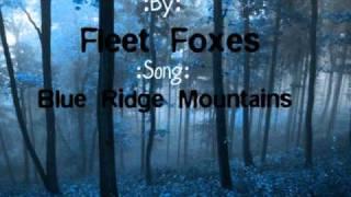 Fleet Foxes Blue Ridge Mountains Lyrics
