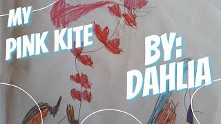 My Pink Kite by: Dahlia