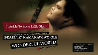 Twinkle Twinkle Little Star (Audio) - Israel Kamakawiwo'ole (Video)