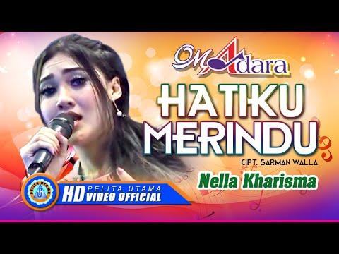 """, title : 'Nella Kharisma - HATIKU MERINDU """" OM ADARA """" ( Official Music Video ) [HD]'"""