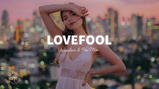 twocolors & Pia Mia - Lovefool (Lyrics)