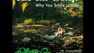 Dark Side Cowboys - The Apocryphal 2000 - Why You Smile (2000)