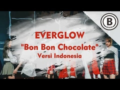 EVERGLOW - BON BON CHOCOLATE (Versi Bahasa Indonesia - Bmen)
