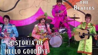 HISTORIA DE HELLO GOODBYE DE THE BEATLES | WE ARE THE BEATLES