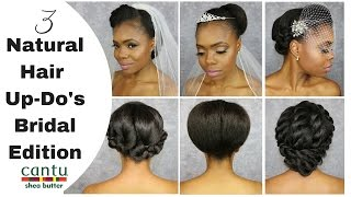 3 Natural Hair Up-do's with Cantu Beauty | Bridal Edition