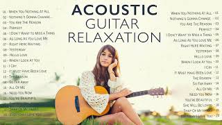 Relaxing Acoustic Music 2021 - Best Guitar Acoustic Love Songs Cover Of Popular Songs 80s 90s Ever