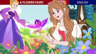 A Flower Fairy Story In English   Stories For Teenagers   ZicZic English - Fairy Tales