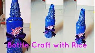 Bottle Craft/ Bottle Design With Rice/Bottle DIY/Easy Way To Design Bottle/Home Decor With Bottle