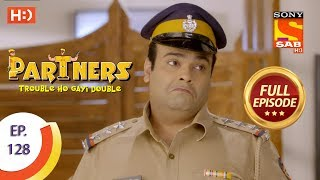 Partners Trouble Ho Gayi Double - Ep 128 - Full Episode - 24th May, 2018