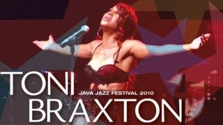 "Toni Braxton ""Unbreak My Heart"" Live at Java Jazz Festival 2010"