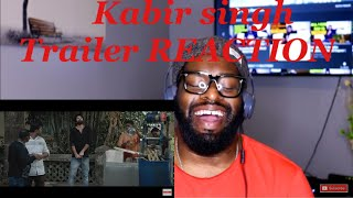 Kabir Singh – Official Trailer | Shahid Kapoor, Kiara Advani | REACTION!