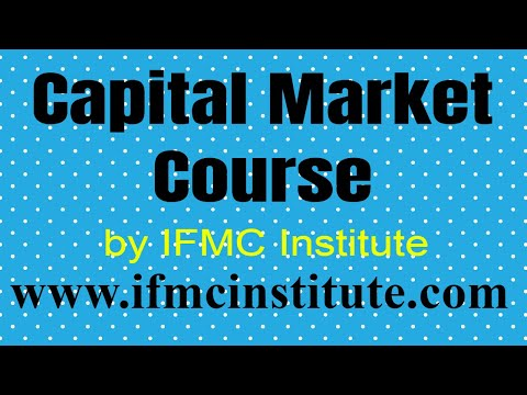 Capital Market Course ll IFMC institute ll - YouTube