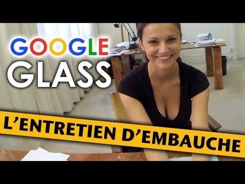 Vidéos - Un entretien d'embauche avec des Google Glass