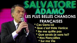 Salvatore Adamo - Les Plus Belles Chansons Françaises