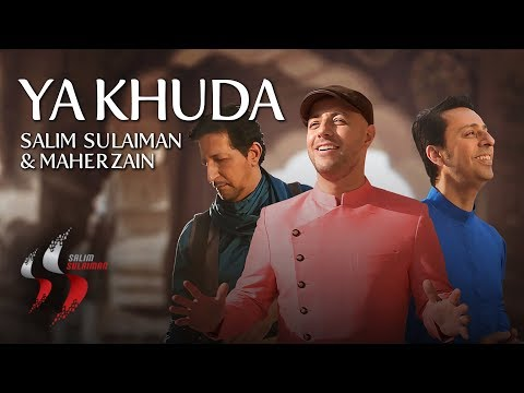 Ya Khuda | Salim Sulaiman | Maher Zain | Official Video | Eid 2019