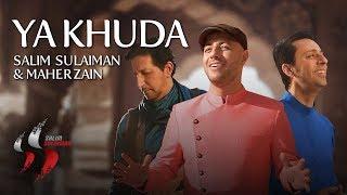 Ya Khuda | Salim Sulaiman | Maher Zain | Official Video | Eid 2019