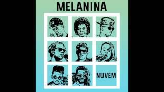 Melanina Carioca   Sobre Ontem