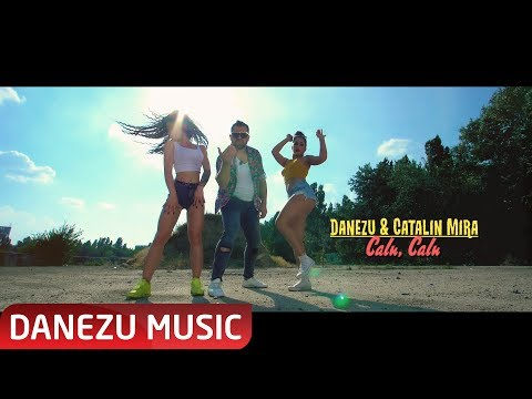 Danezu & Catalin Mira – Calu, calu Video