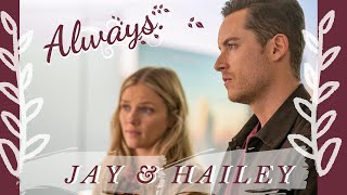 Jay & Hailey - Always
