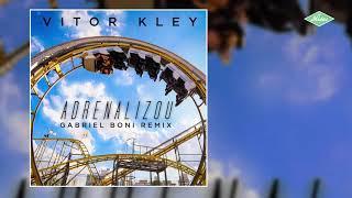 Vitor Kley - Adrenalizou (Gabriel Boni Remix)