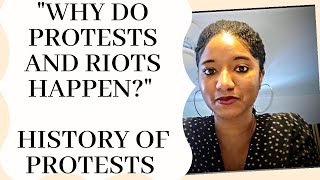 """Why Do Protests & Riots Happen?"" History of Traumatic Protests 