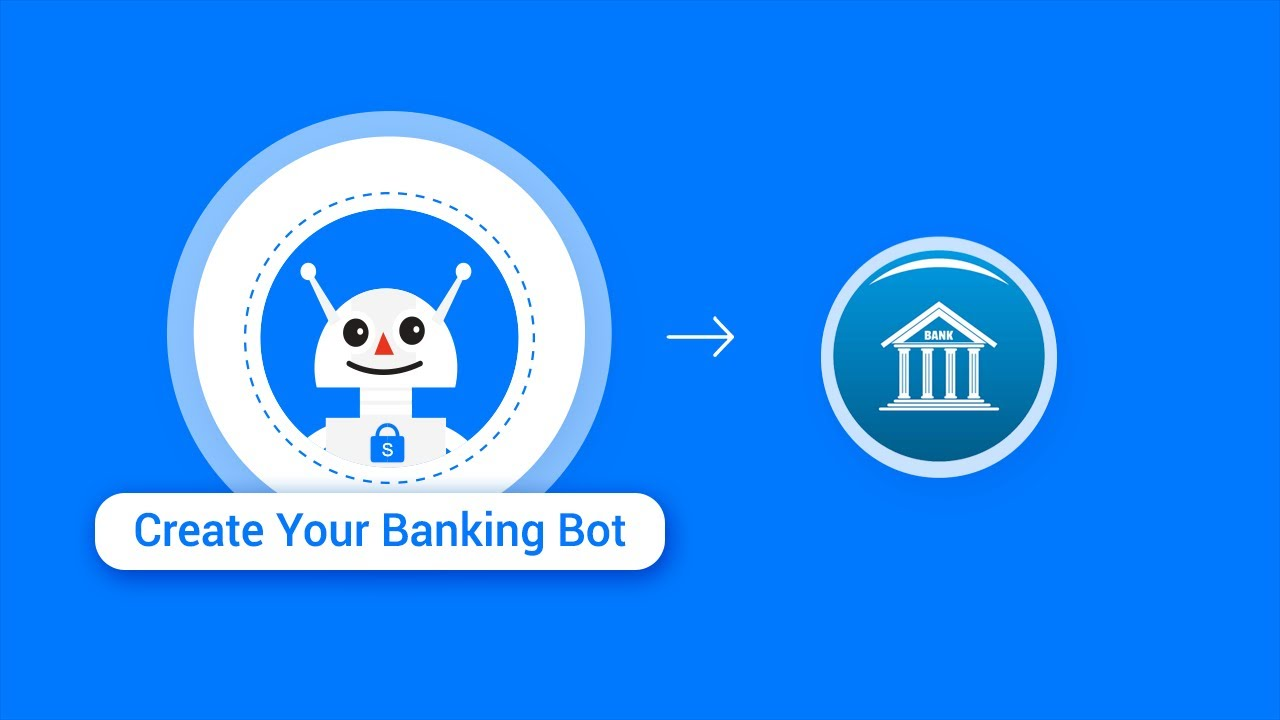 Create Your Banking Bot using the SnatchBot platform