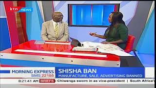 NACADA Lauds CS, Mailu: Julius Githiria,NACADA chair sheds more light on thr ban of Shisha