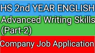 HS 2nd year English, Advanced Writing Skills, Job Applications