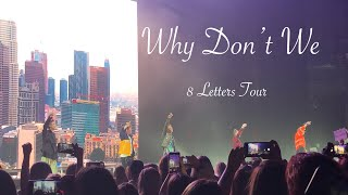 Why Don't We: 8 letters tour (Met Them !!!)