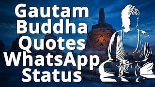 Gautam Buddha Quotes Status - Whatsapp Status Video Download - Whatsapp Status - Buddha - Buddhism