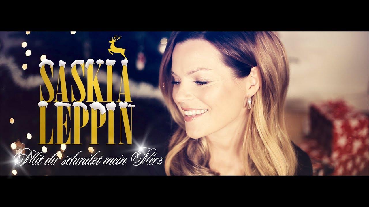 Saskia Leppin – Mit dir schmilzt mein Herz